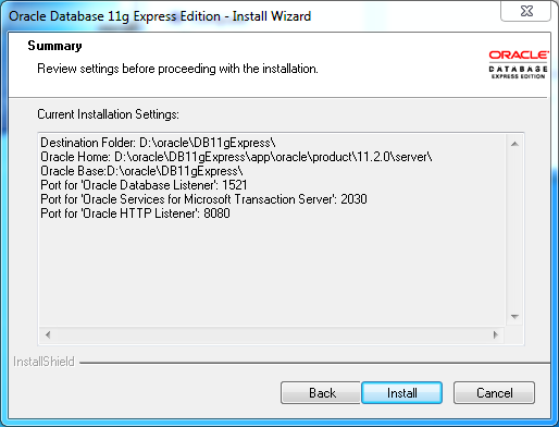 Oracle database 11gR2 Express Edition Installation on Windows:  summary