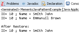 Memento Design Pattern in Java : example result