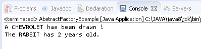 Abstract Factory Design Pattern in Java : example result